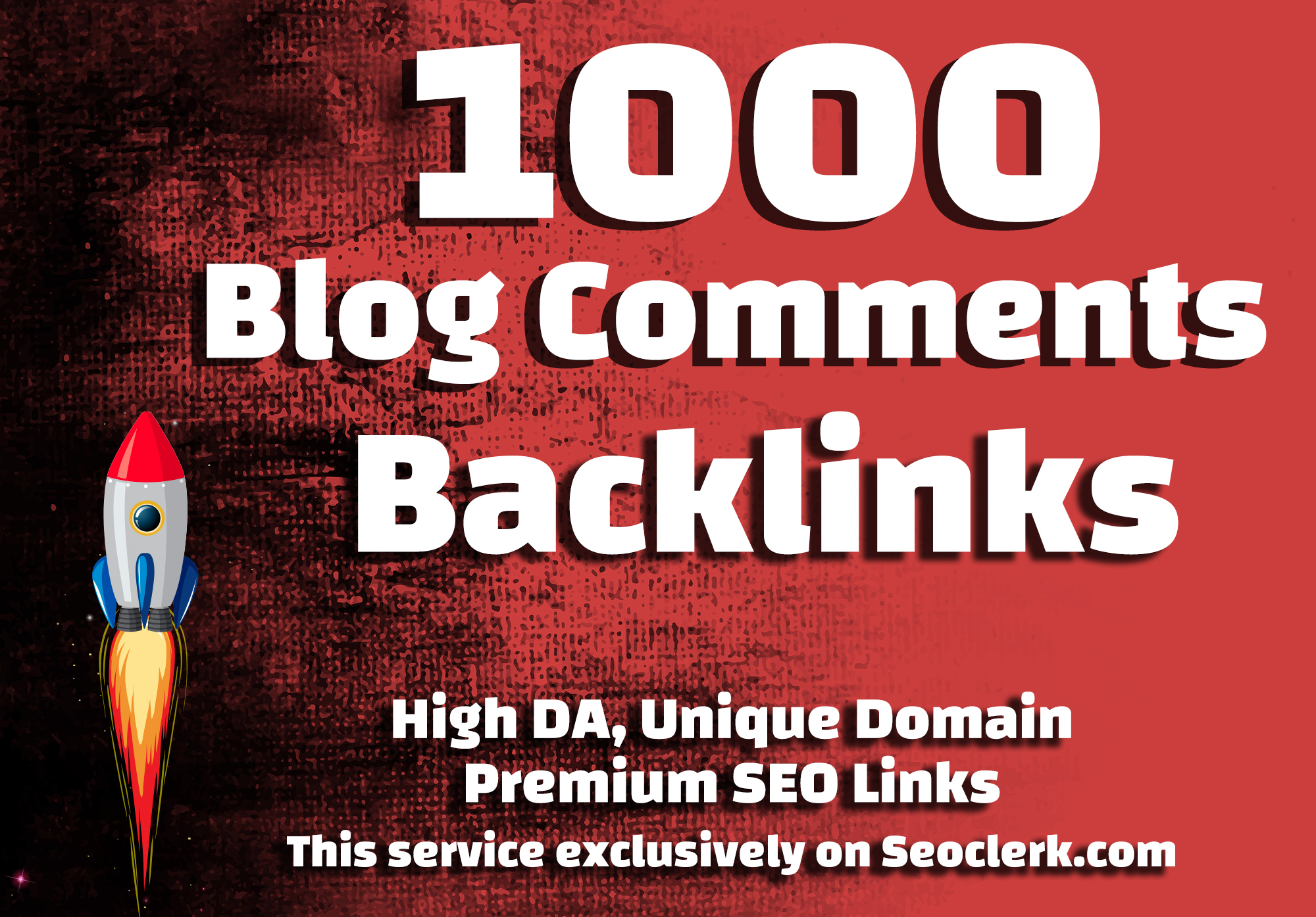 Make 1000 Blog Comments Backlinks High DA PA Dofollow Unique SEO Backlinks