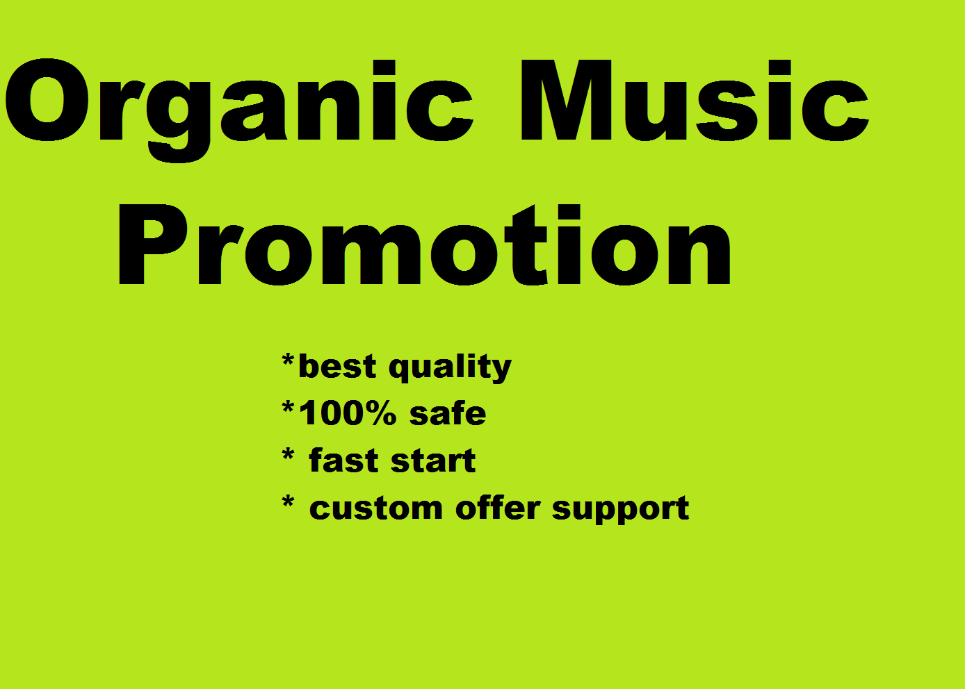 i will promote your music and send more than 25 million of people to your music link