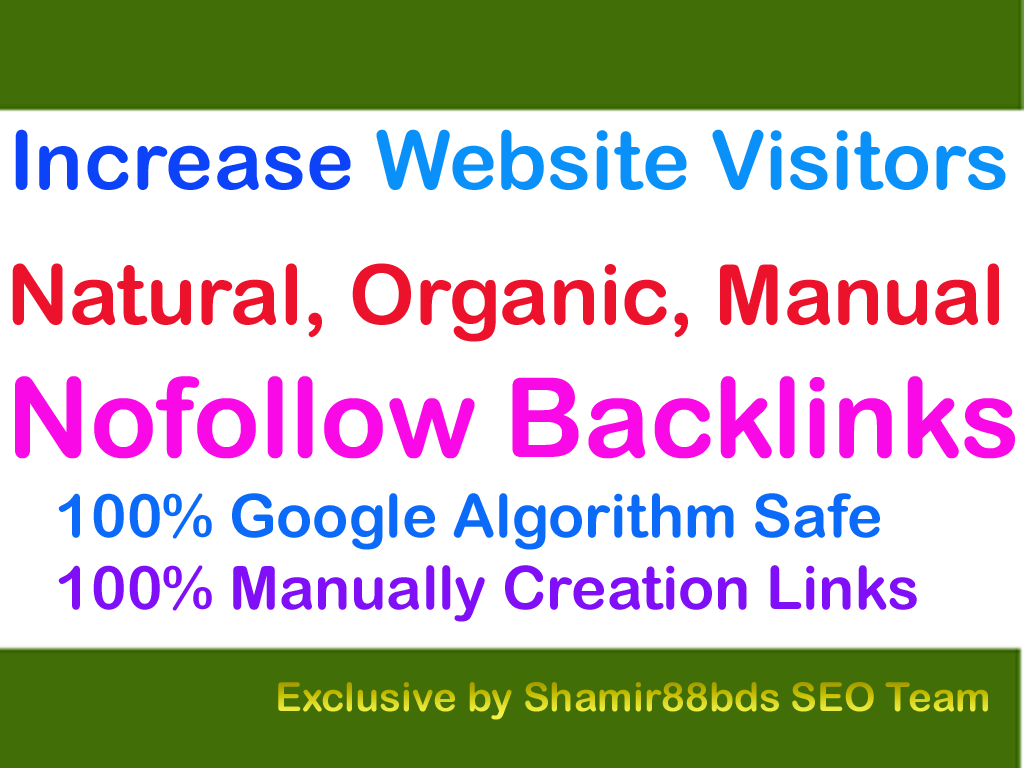 Safe 50 Nofollow Backlinks To Increase Website Visitors
