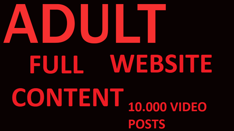 Adult Full website script and database with 10.000 video fresh posts