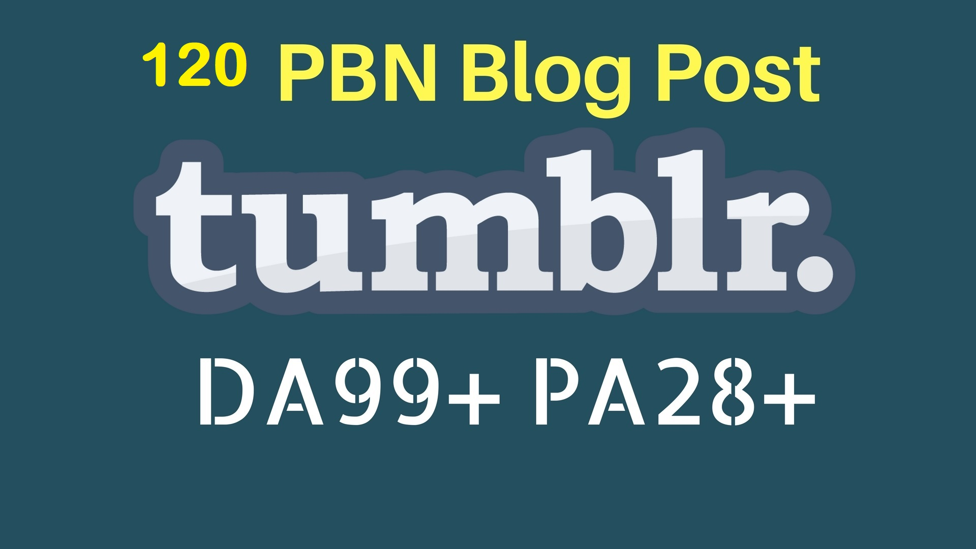 150 SuperFast PBN 120 High DA98+ PA 28+ Tumblr Backlinks Free 30 PBN Main domain