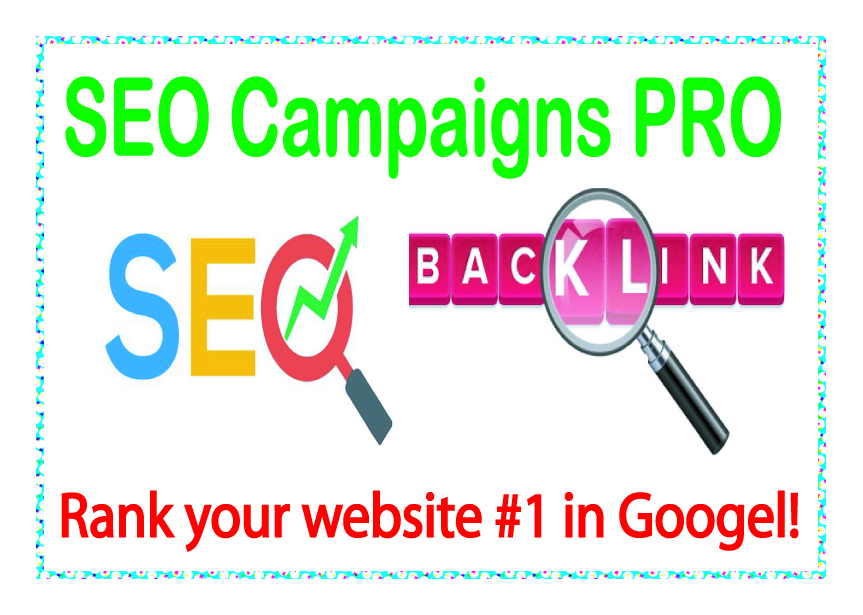 SEO Campaigns PRO-Rank your website 1 in Google