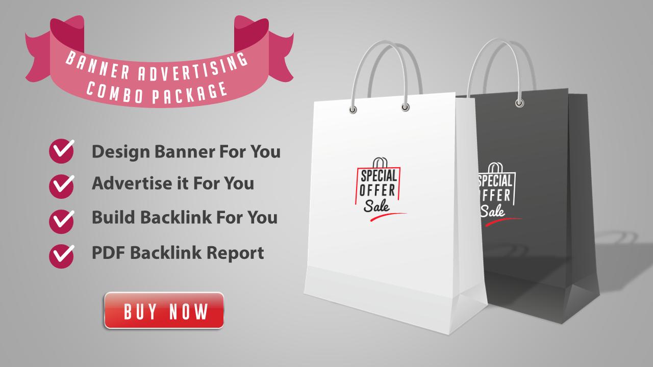 Combo Pack - Design Banner + Advertise it + Backlink ...