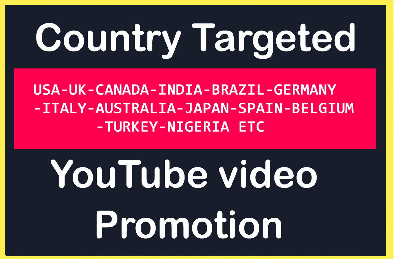 Targeted YouTube video Promotion in Top Country's USA,  UK,  Italy,  Australia,  CANADA Etc