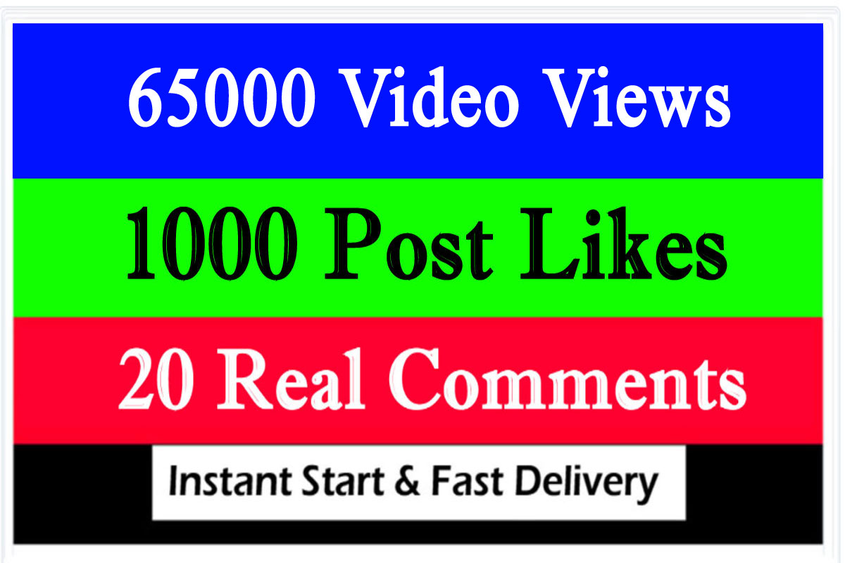Fast 65000 Video Views or 1000 likes or 20 comments Promotion in 1 minute
