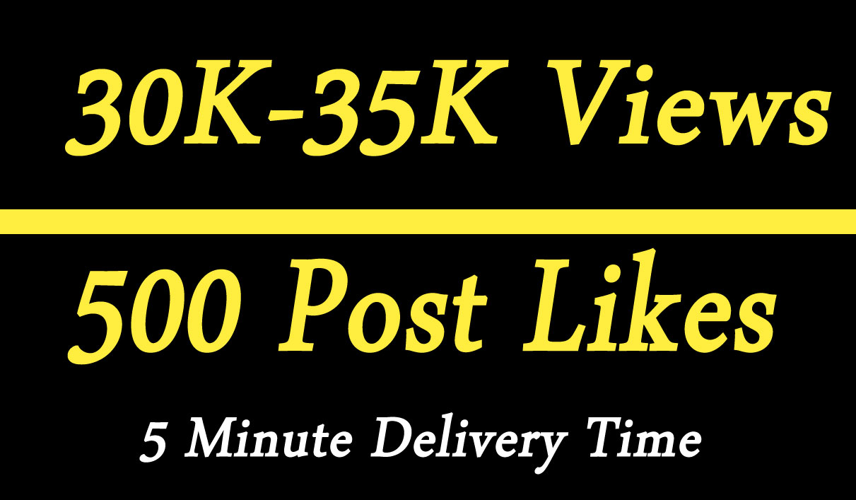 Instant 30k to 35k Video Views Promotion Or 500 Likes Marketing