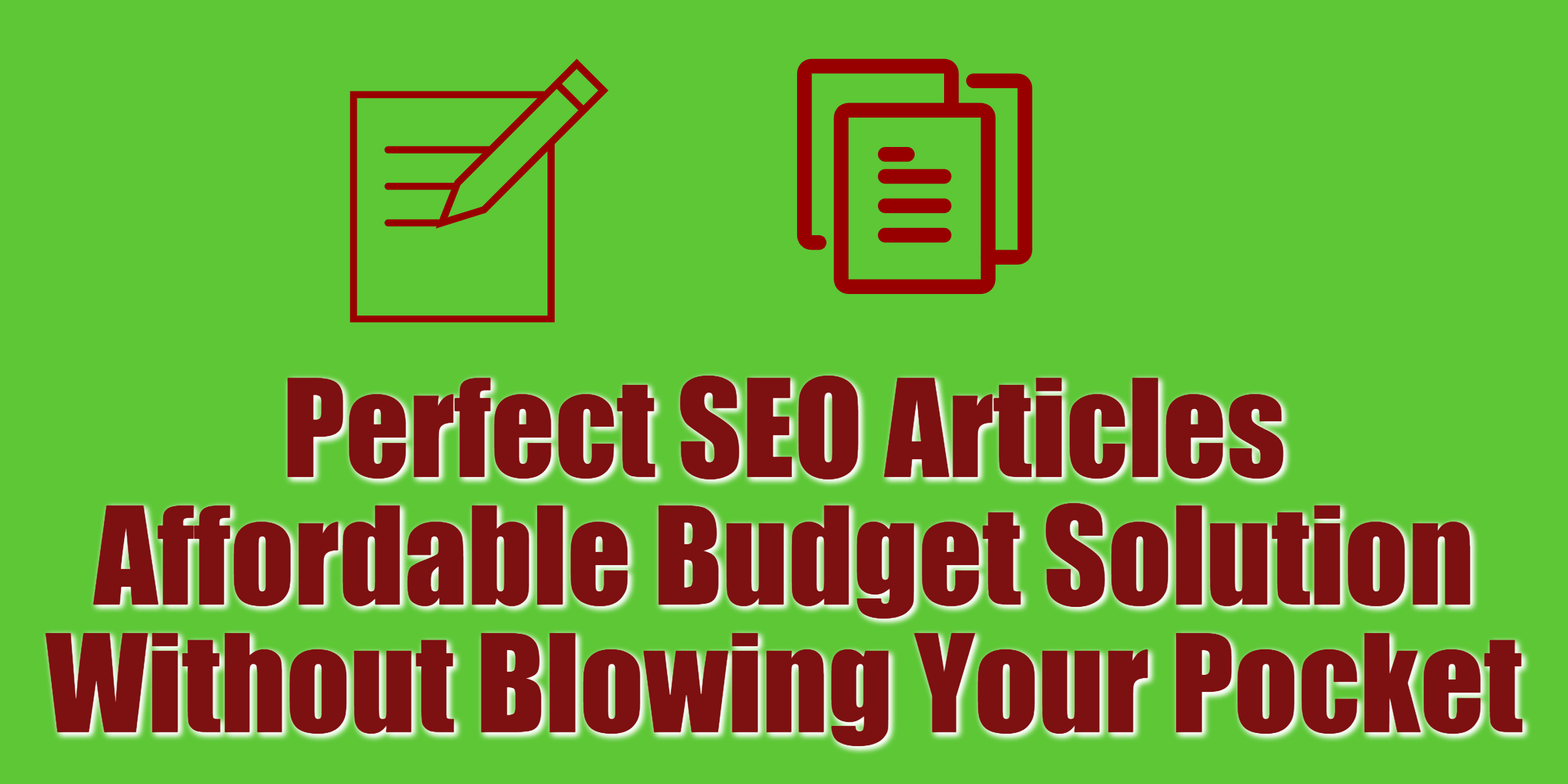 10 Perfect SEO Articles- Affordable Budget Solution Without Blowing Your Pocket