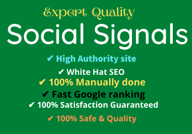 Deliver 1000+ SEO Social Signals and increase your site rankings