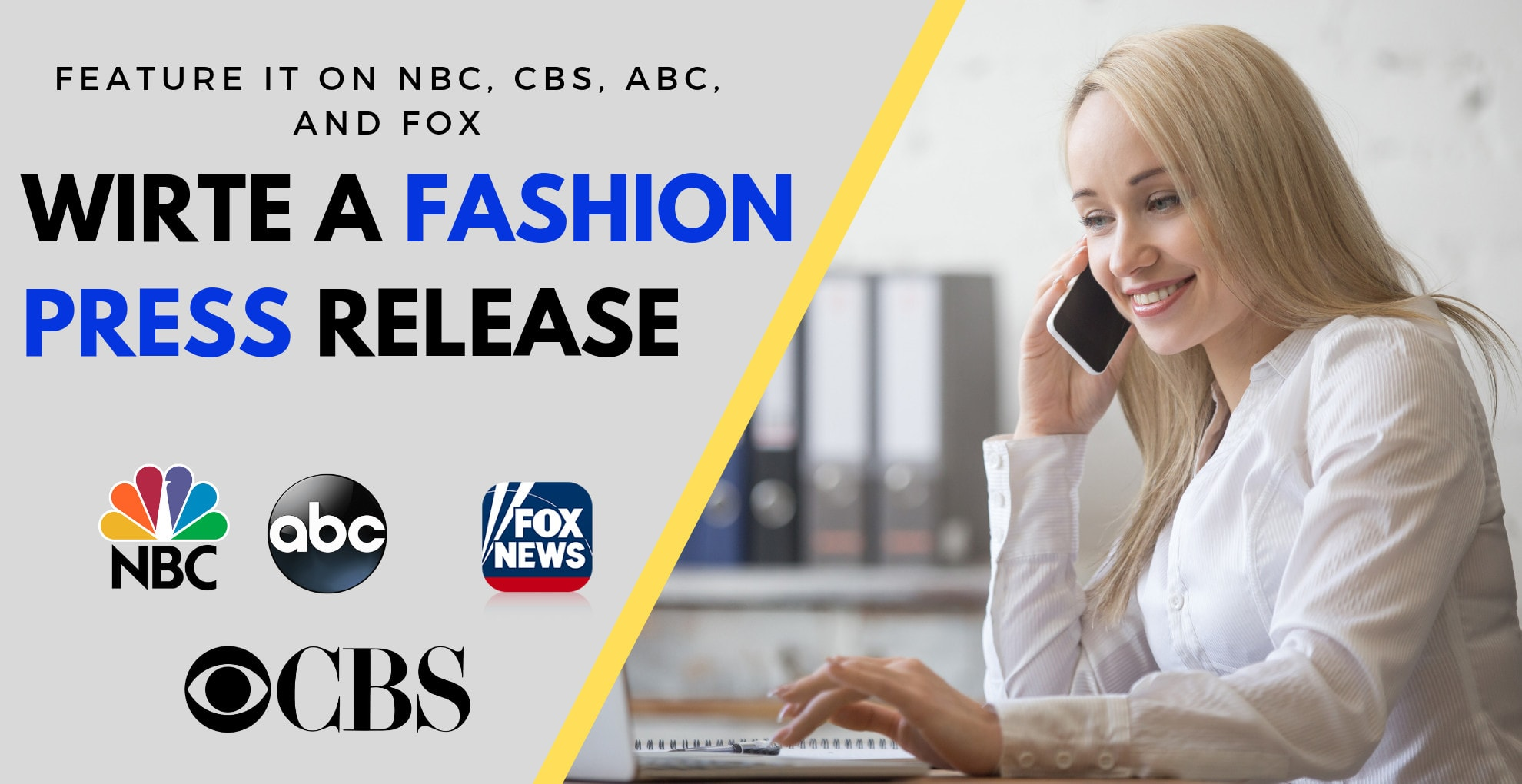 I will write and distribute your fashion press release on fox CBS NBC ETC