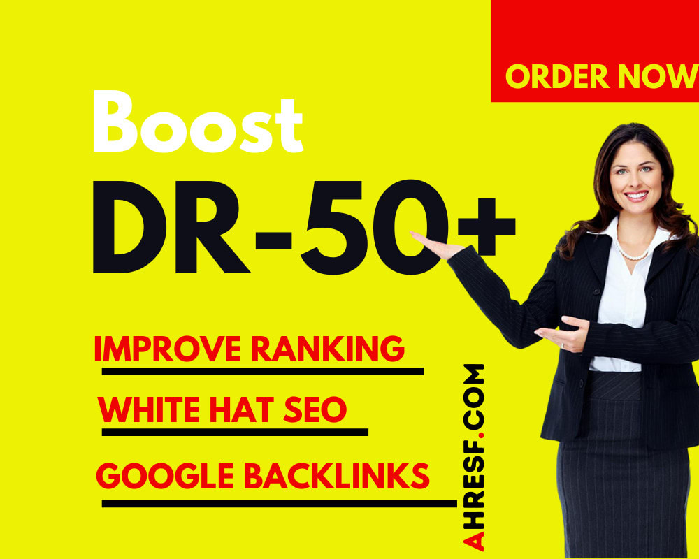 I will permanently increase domain rating authority AHREFS DR 50 plus in 30 days