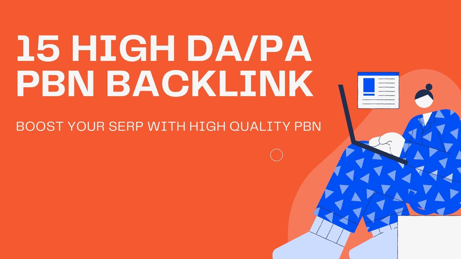Build 15 HIGH DA PA Dofollow PBN Backlinks - Boost Your SERP