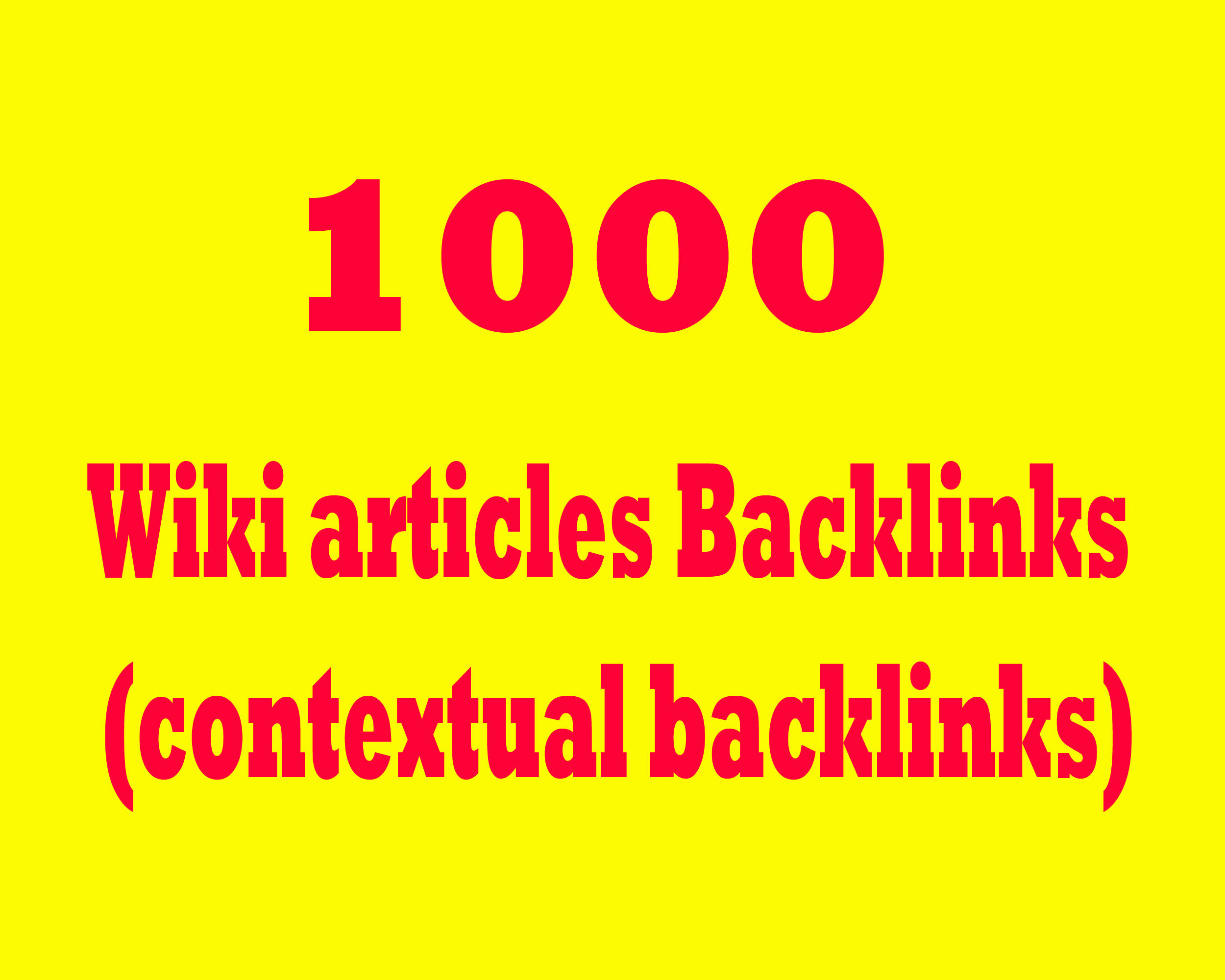 Give 1000 Wiki articles Backlinks contextual backlinks