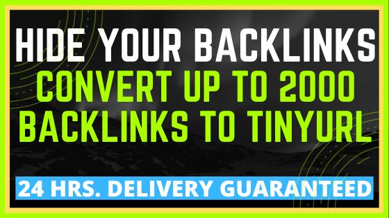 Hide your Backlinks - Convert 2000 Backlinks to Tinyurl Links URL Shortner