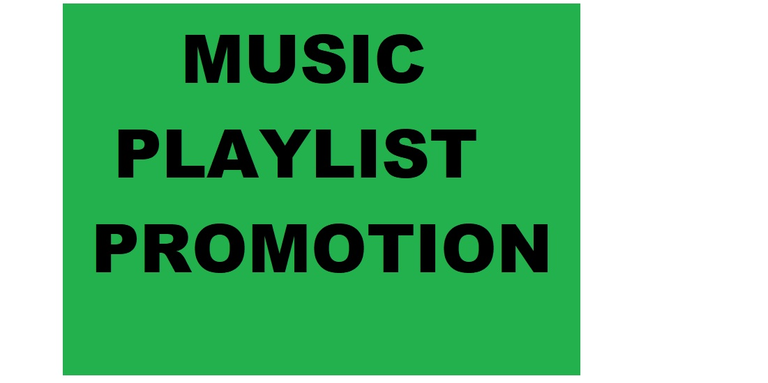 Get Playlist Music Promotion only