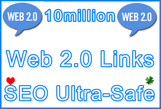 10million SEO Ultra-Safe Web 2.0 Tiered Type Backlinks