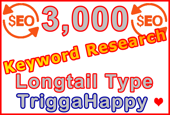 3,000 Longtail Type Keywords Research