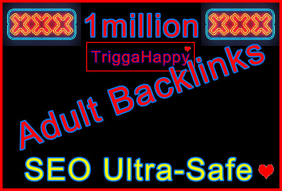 1million SEO Ultra-Safe GSA Adult Backlinks