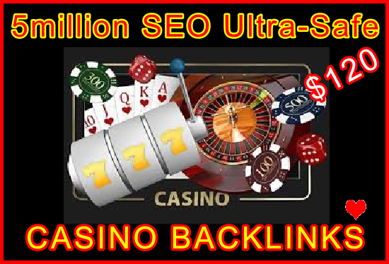 5million SEO Ultra-Safe CASINO Backlinks