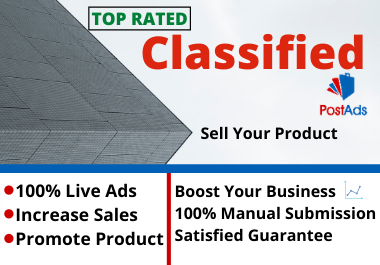Advertise your Business or Services And any other subject online 30 high PR Classified Ad Site