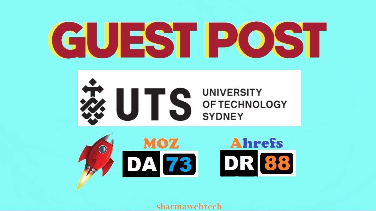 publish Australian university guest post on uts edu DA72 with dofollow link