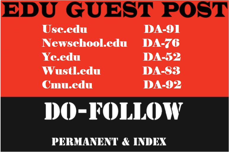 publish 5 edu guest posts on usc,  newschool da 50 above
