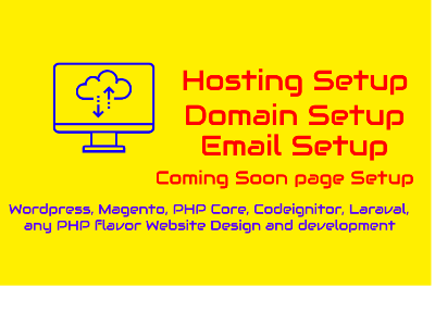 Setup Hosting,  Setup Domain,  Setup Email