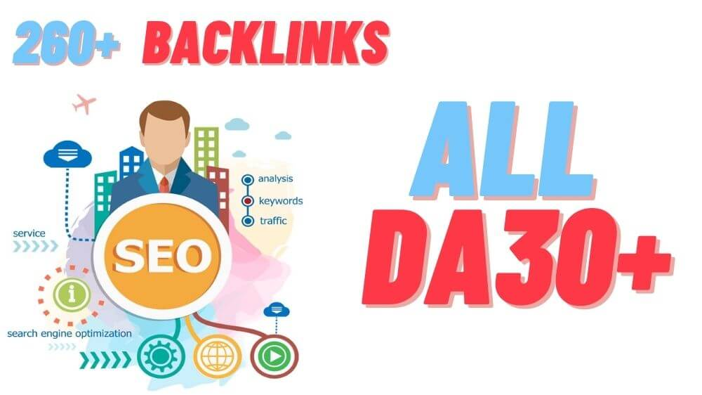 All DA30+ Backlinks - 260+ Manual PR5 to PR9 backlinks to Boost Google Search Results ranking