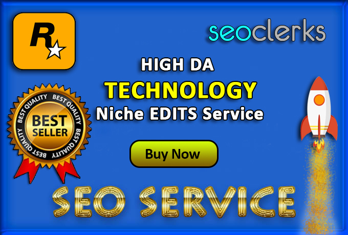 SkyRocket Niche edits Outreach link building with RD 100+ Technology niche only