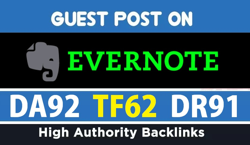 Publish A Guest Post On DA92 Evernote Site