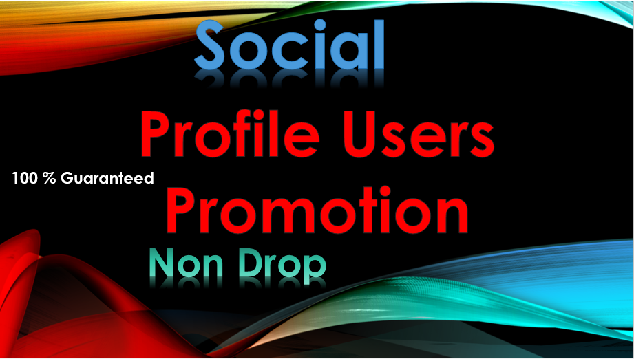 Real Social Media Profile Followers Promotion High Quality