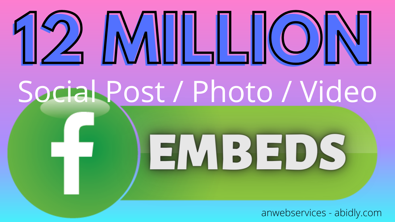 12 Million Embeds Of Your Social Post