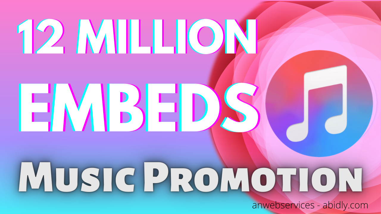 Viral Music,  Song,  Video Promotion By 12 Million Embeds