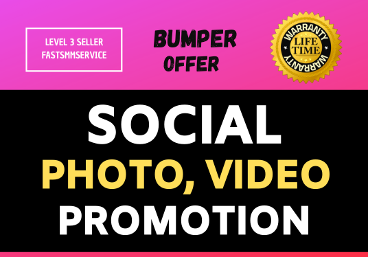 Provide Social Photo or Video Promotion & Marketing