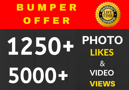 Provide Instant 1250+ High Quality Likes and 5555 Views