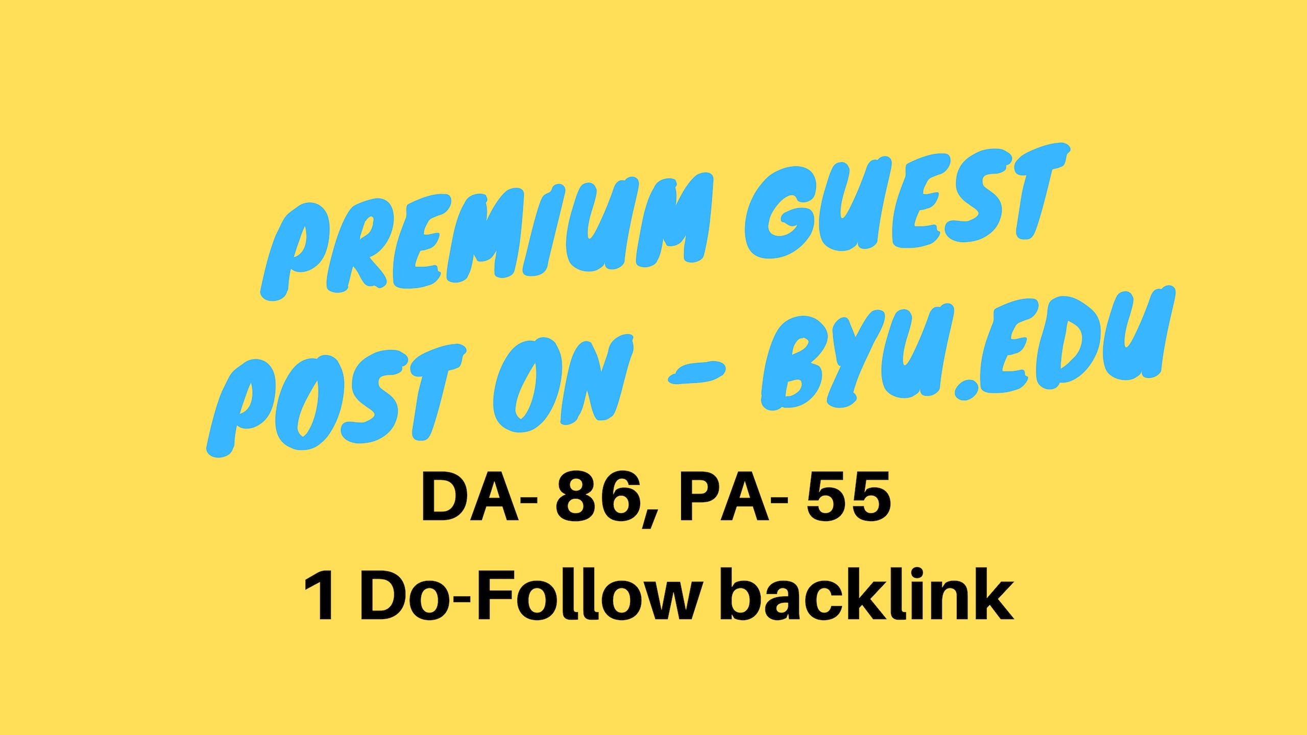Publish a Guest Post on Brigham Young University. Byu.edu - DA86