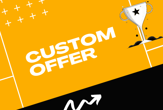 Custom offer for my new clients