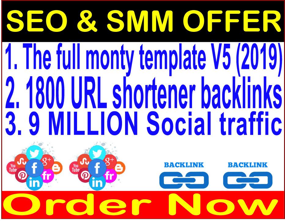 SEO & SMM Campaign-The full monty template V5 2020 -1800 URL shortener backlinks-9 Million traffic
