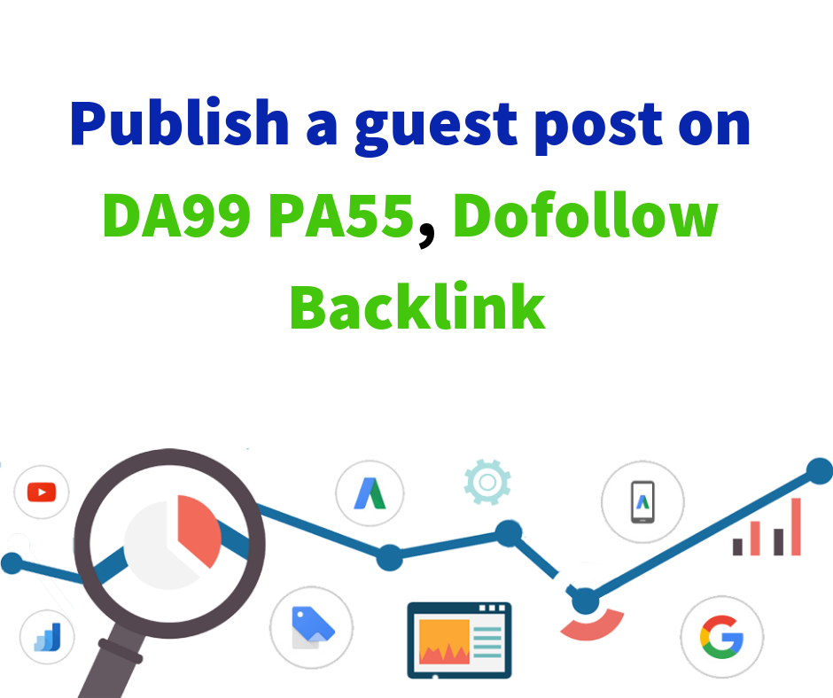 Publish a guest post on DA99 PA55, Dofollow Backlink