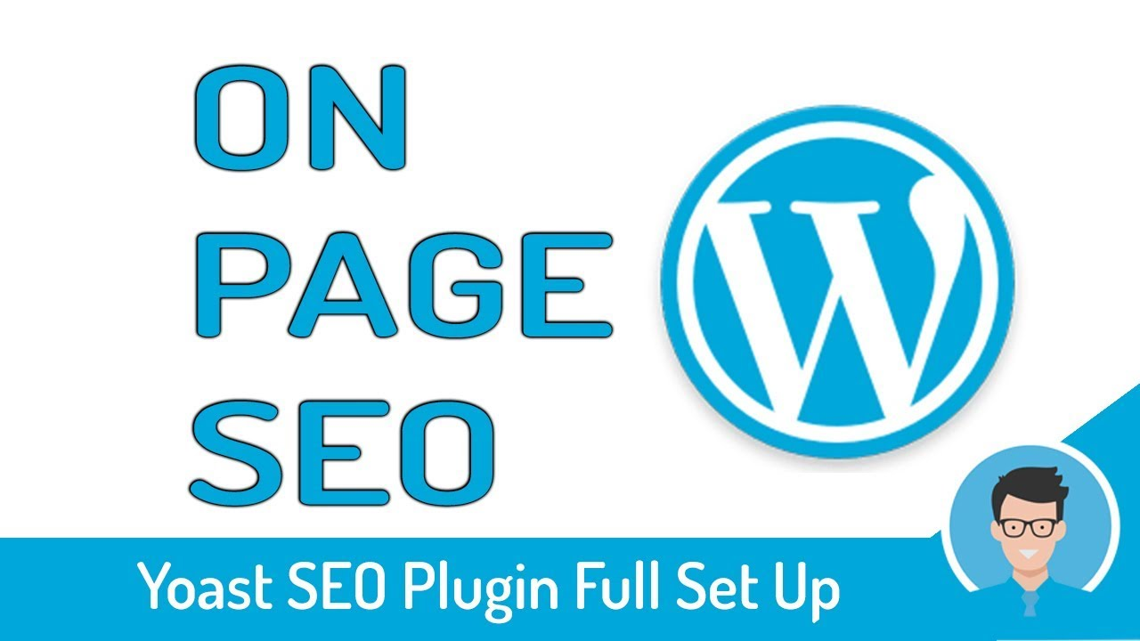 Complete Optimize your Wordpress on page SEO by Yoast for better ranking