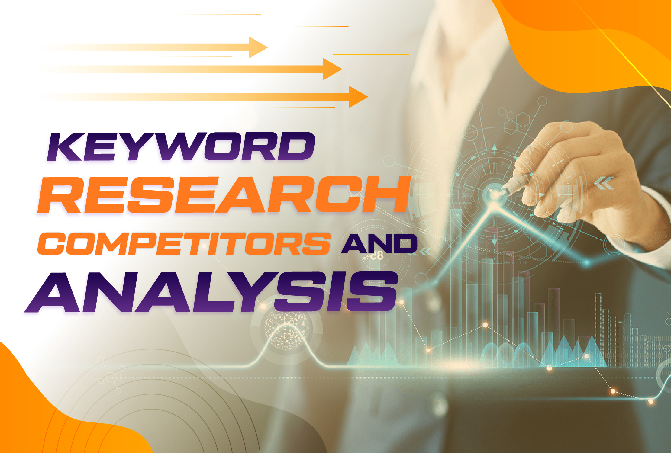 Excellent SEO Keyword Research and Competitors Analysis