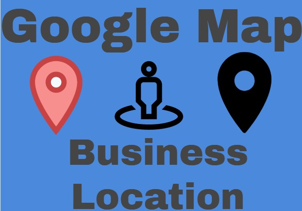 Google map for your Business or works or home or location