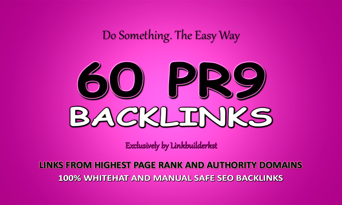 60 High DR Pr9 Authority Backlinks
