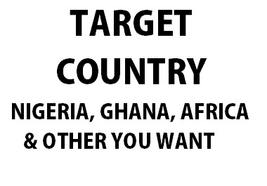 Country Target On Nigeria Ghana Africa Or Other You Want
