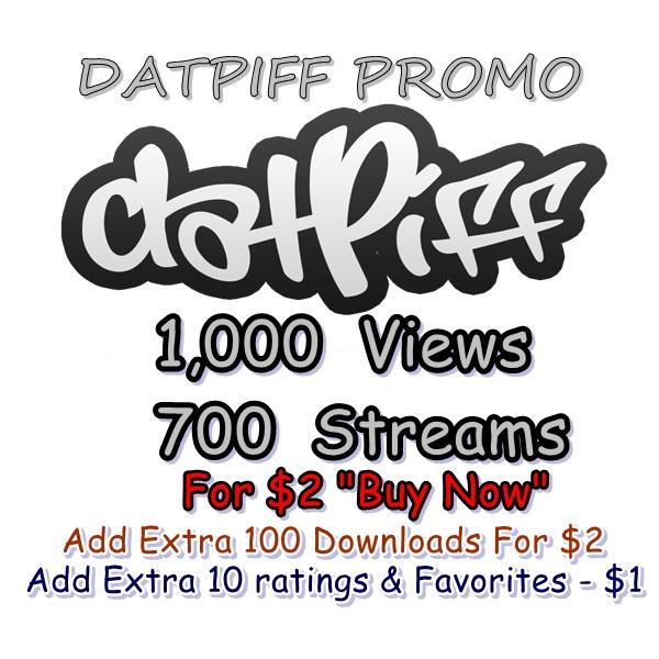 1,000 views + 700 streams for datpiff mixtape