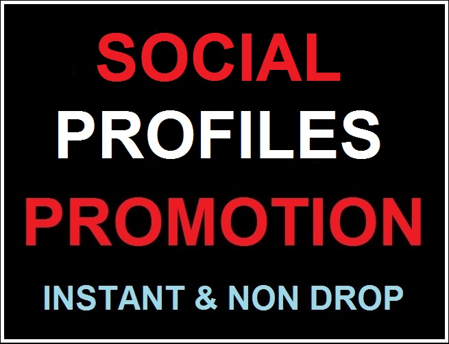 Social Media Profile High Quality Promotion Instant Start & Non Drop