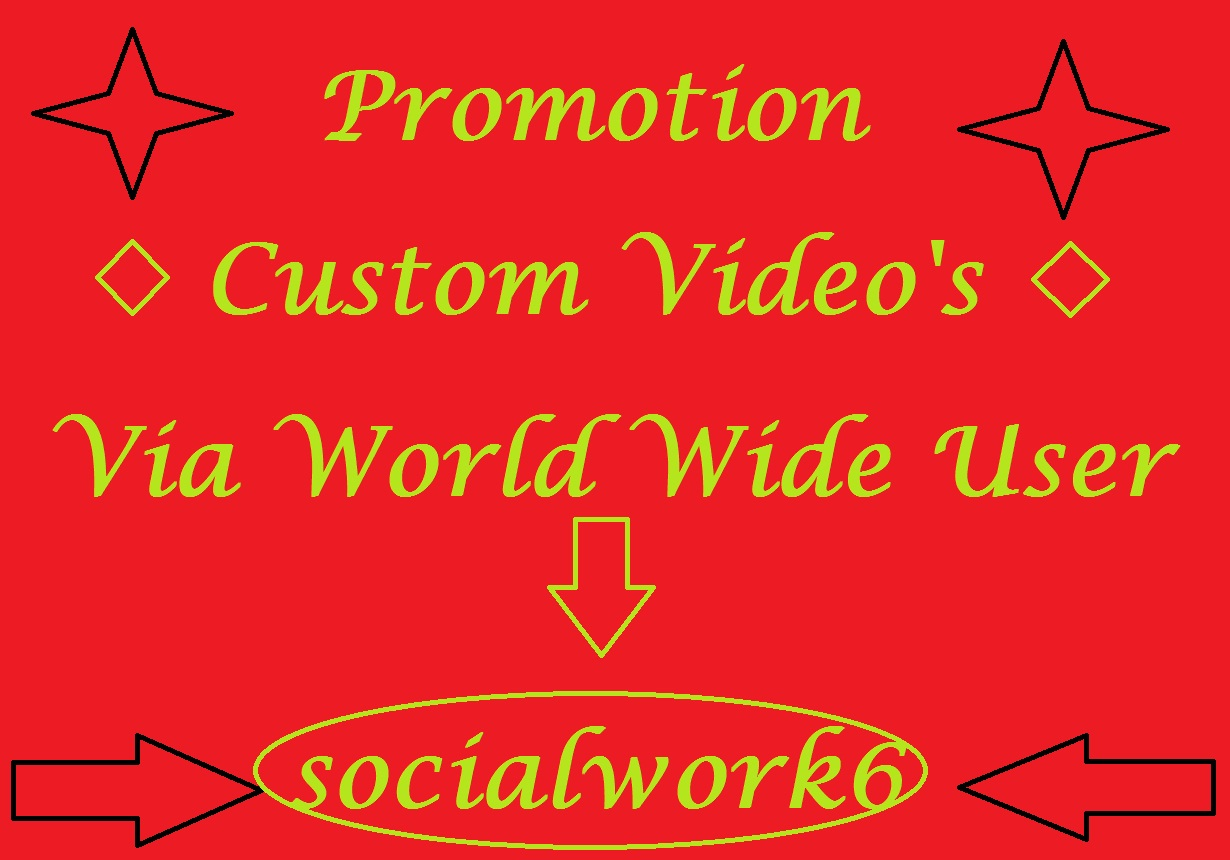 Manually Promotion YouTube Videos Via world Wide User