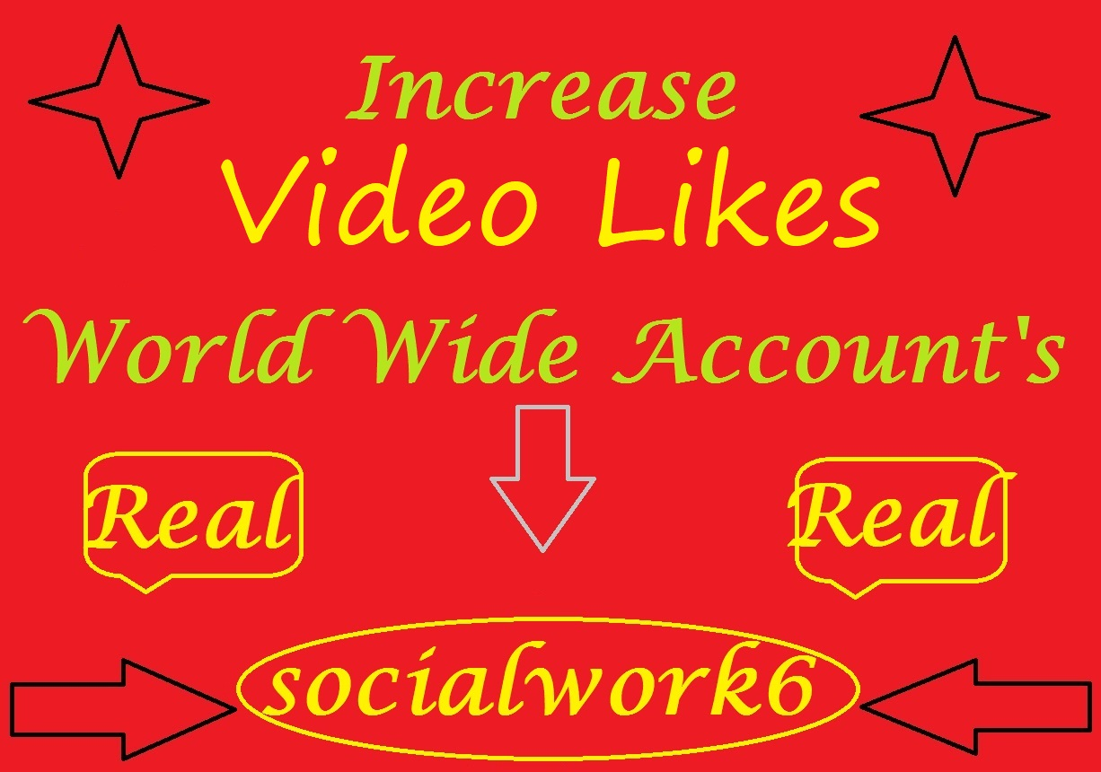 Increase Videos Likes On World Wide User