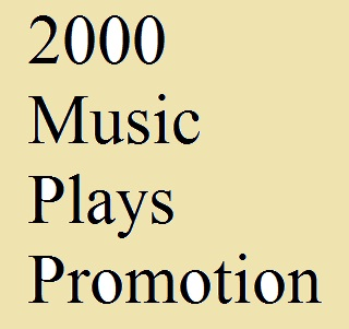 Get 2000 Music Promotion on your song