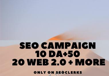 SEO Campaign 10 DA+50 20 Web 2.0 + MORE