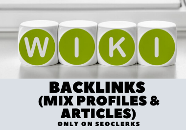 1000 Wiki backlinks mix profiles & articles